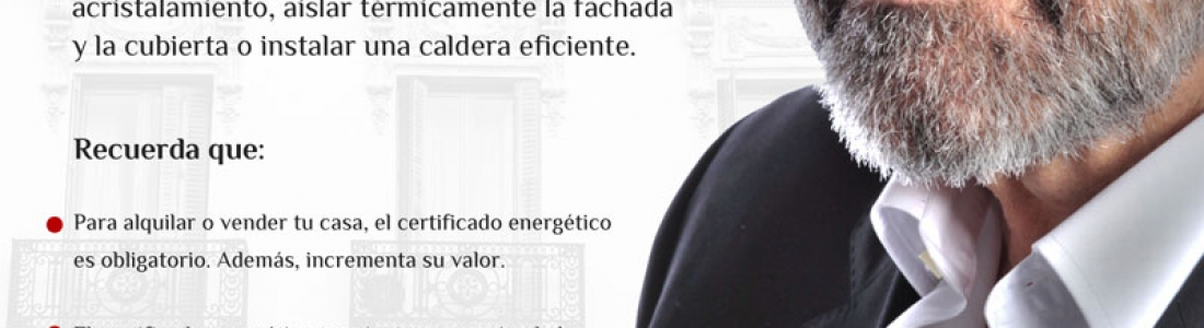 Primera campaña del MINETUR para dar a conocer el certificado energético